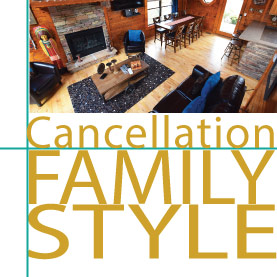 Arbors Vacation Rentals - Family Style Cancellations policies